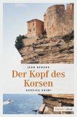 Der Kopf des Korsen (Korsika Krimi)