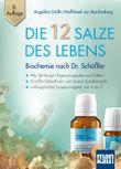 Die 12 Salze des Lebens - Biochemie nach Dr. Schüßler