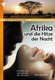 Afrika und die Hitze der Nacht: Edition érotique 1 - Erotik