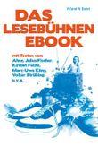 Das Lesebühnen-eBook: zusätzlich mit einigen Texten als Audio-Version