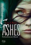 Ashes - Pechschwarzer Mond