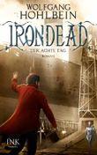 Irondead - Der achte Tag