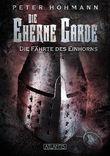 Die Eherne Garde 2: Die Fährte des Einhorns