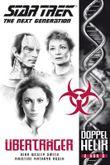 Star Trek - The Next Generation: Doppelhelix 2: Überträger