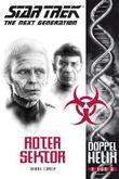 Star Trek - The Next Generation: Doppelhelix 3: Roter Sektor