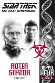 Star Trek - The Next Generation: Doppelhelix 3: Roter Sektor