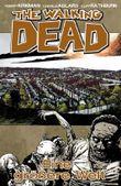 The Walking Dead 16 - Eine größere Welt