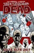 The Walking Dead 1: Gute alte Zeit