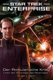 Star Trek - Enterprise 4: Der Romulanische Krieg - Unter den Schwingen des Raubvogels I