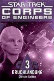 Star Trek - Corps of Engineers 3: Bruchlandung