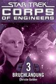 Star Trek - Corps of Engineers 3: Bruchlandung