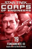 Star Trek - Corps of Engineers 19: Fundamente 3