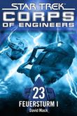 Star Trek - Corps of Engineers 23: Feuersturm 1