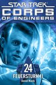 Star Trek - Corps of Engineers 24: Feuersturm 2