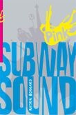 Subway Sound