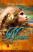 Nocona: Eine Liebe stärker als Raum und Zeit