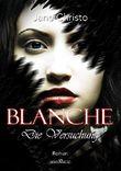 Blanche - Die Versuchung