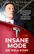 Insane Mode – Die Tesla-Story
