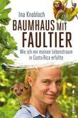 Baumhaus mit Faultier