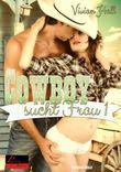 Cowboy sucht Frau - Teil 1
