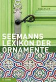 Seemanns Lexikon der Ornamente