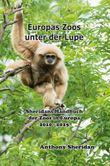Europas Zoo unter der Lupe: Sheridans Handbuch der Zoos in Europa