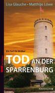 Tod an der Sparrenburg