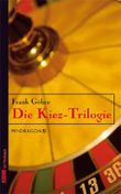 Die Kiez-Trilogie