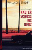 Kalter Schuss ins Herz: Ein Chrissa Stone Roman