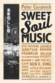 Sweet Soul Music (Peter Guralnick)