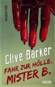 Fahr zur Hölle, Mister B.: Fantastischer Thriller