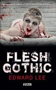 Flesh Gothic - Thriller