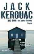 Big Sur – Die Zerstörung
