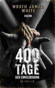 400 Tage der Erniedrigung