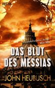Das Blut des Messias