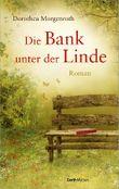 Die Bank unter der Linde