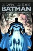 Batman: Was wurde aus dem Dunklen Ritter?