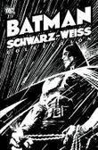 Batman: Schwarz-Weiß Collection