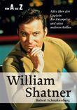 Wiliam Shatner von A bis Z