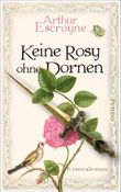 Keine Rosy ohne Dornen