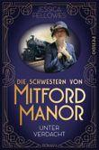 Die Schwestern von Mitford Manor – Unter Verdacht