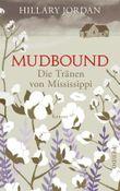 Mudbound – Die Tränen von Mississippi