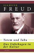 Totem und Tabu / Das Unbehagen in der Kultur