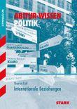 Abitur-Wissen Politik / Internationale Beziehungen