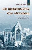 Die Klostermühle von Altenberg