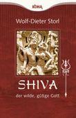 Shiva – der wilde, gütige Gott