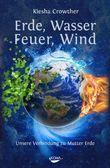 Erde, Wasser, Feuer, Wind