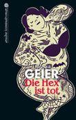 Die Hex ist tot