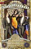 Der Kristallpalast: Ein Steampunk Roman