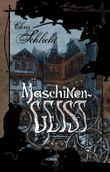 """Buch in der Ähnliche Bücher wie """"Maschinenseele"""" - Wer dieses Buch mag, mag auch... Liste"""